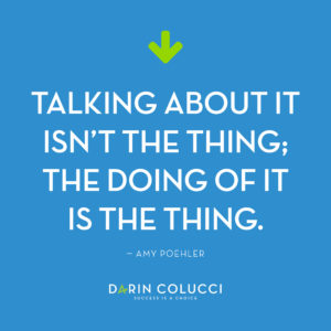 Amy Poehler quote on blog Darin Colucci author