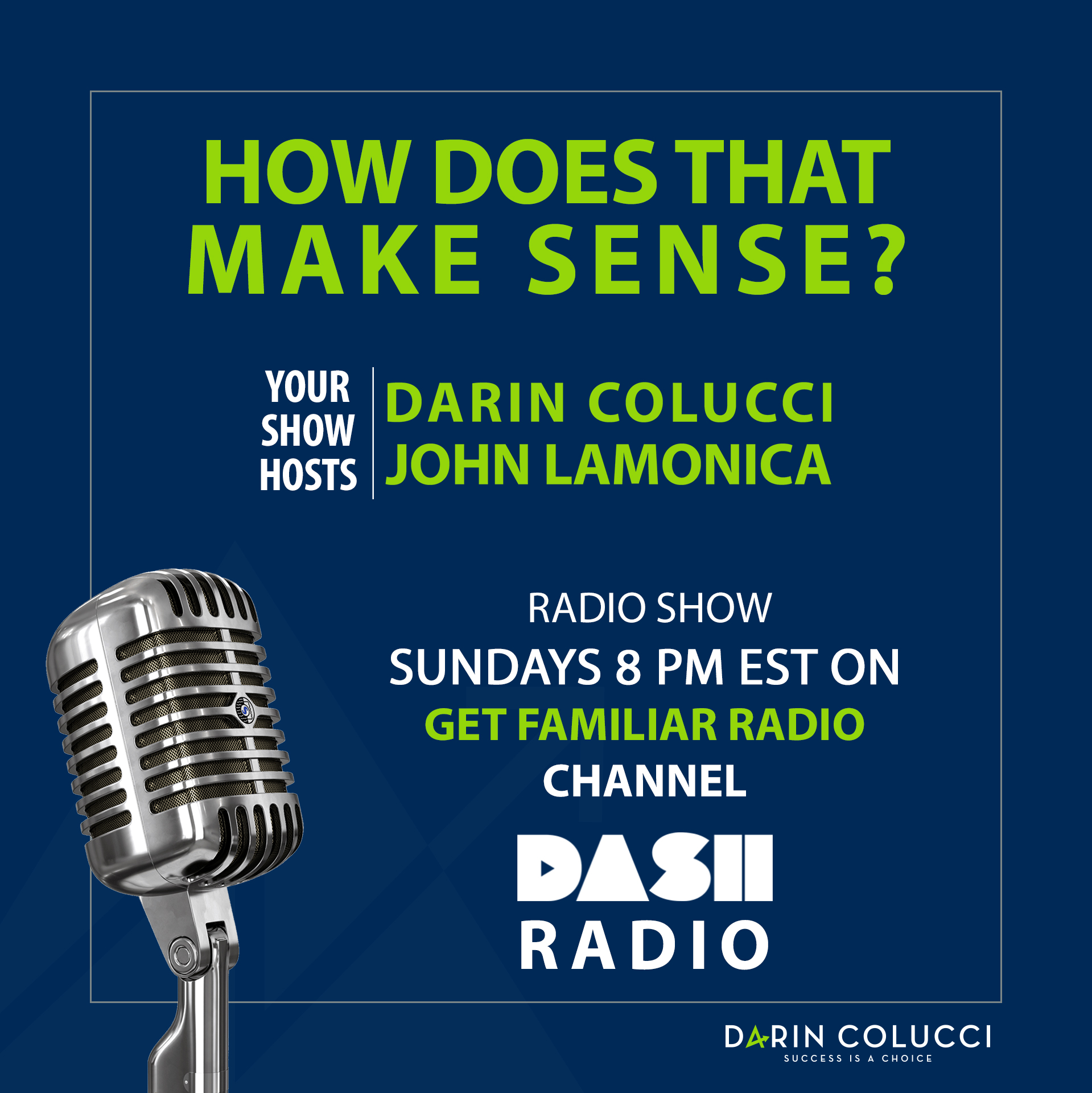 How Does That Make Sense? On Dash Radio